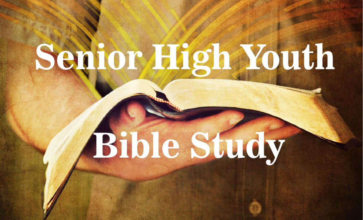 Senior High Youth Bible Study
